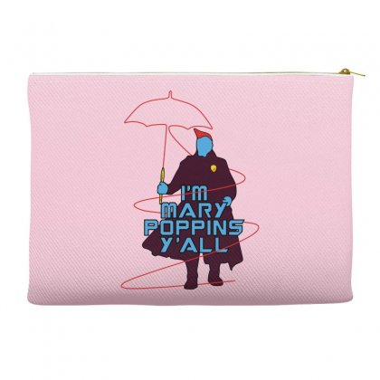 I'm Mary Poppins Y'all Accessory Pouches Designed By Vr46