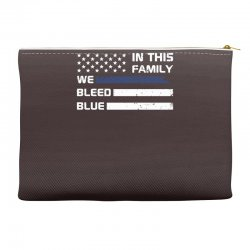 in this family we bleed blue funny Accessory Pouches | Artistshot