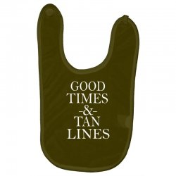 good times and tan lines Baby Bibs | Artistshot
