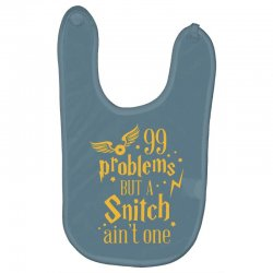 99 problems but a snitch ain't one Baby Bibs | Artistshot