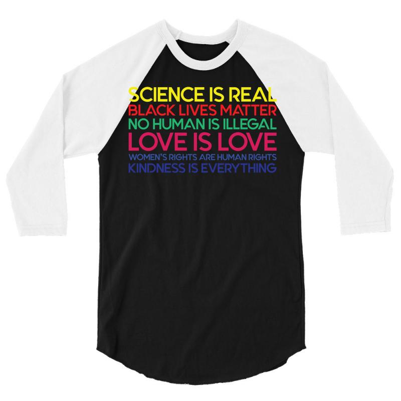 Anti Trump Science Is Real Black Lives Matter T Shirt 3/4 Sleeve Shirt | Artistshot