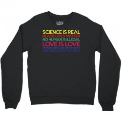 Anti Trump Science is Real Black Lives Matter T shirt Crewneck Sweatshirt | Artistshot