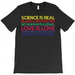 Anti Trump Science is Real Black Lives Matter T shirt T-Shirt | Artistshot