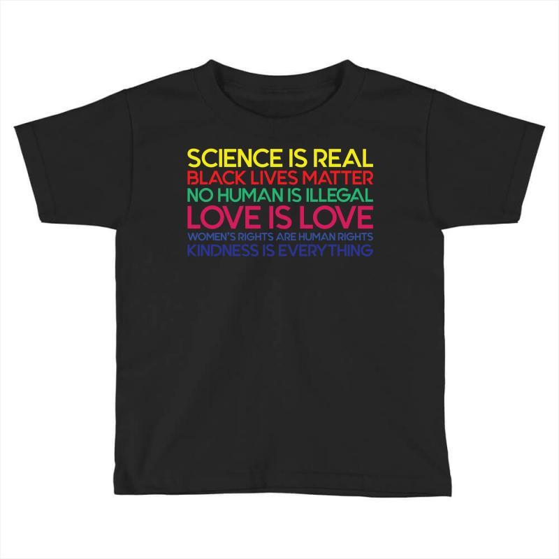 Anti Trump Science Is Real Black Lives Matter T Shirt Toddler T-shirt | Artistshot