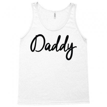 Daddy Tank Top Designed By Mdk Art