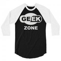 geek zone 3/4 Sleeve Shirt | Artistshot