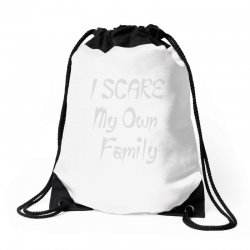 i scare my own family Drawstring Bags | Artistshot