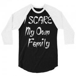 i scare my own family 3/4 Sleeve Shirt | Artistshot