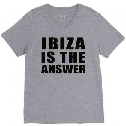 Ibiza Is The Answer V-neck Tee Designed By Mdk Art