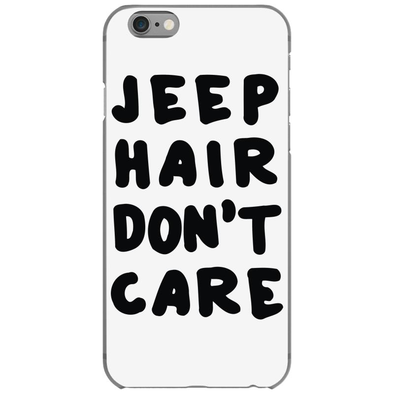 check out b9ef4 8c70b Jeep Hair Dont Care Iphone 6/6s Case. By Artistshot