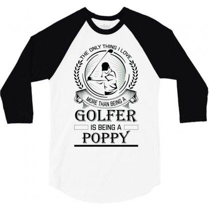 Golfer Poppy 3/4 Sleeve Shirt Designed By Sabriacar