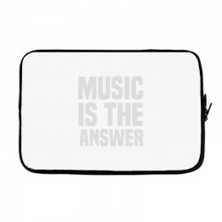 music is the answer Laptop sleeve | Artistshot