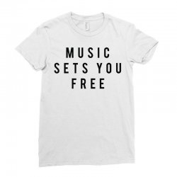 music sets you free Ladies Fitted T-Shirt | Artistshot