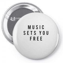 music sets you free Pin-back button | Artistshot