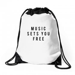 music sets you free Drawstring Bags | Artistshot