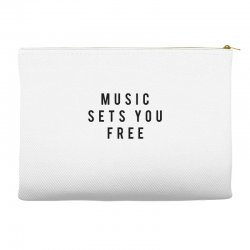 music sets you free Accessory Pouches | Artistshot