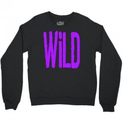 wild Crewneck Sweatshirt | Artistshot
