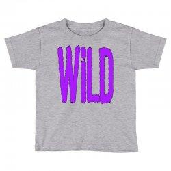 wild Toddler T-shirt | Artistshot