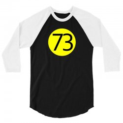 73 the perfect number t shirt the big bang theory cool funny 3/4 Sleeve Shirt | Artistshot