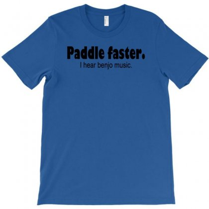 Funny T Shirt Paddle Faster. I Hear Banjo Music Rude Tee Offensive Shi T-shirt Designed By Mdk Art