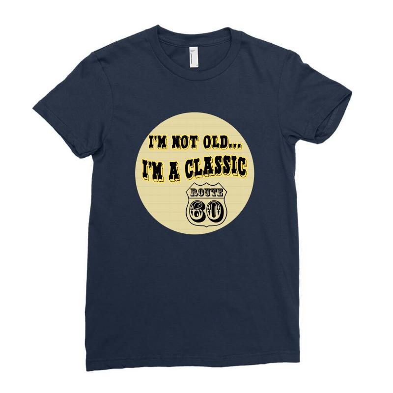 Im A Classic 60th Birthday Gifts Ladies Fitted T Shirt