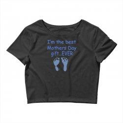 best mother day gift ever Crop Top   Artistshot