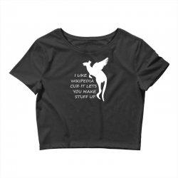 f92e1b2ba2 Custom I Like Wikipedia Cuz It Lets You Make Stuff Up T-shirt By ...