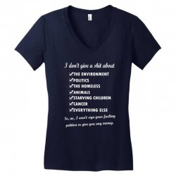 i dont give a shit about the environment politics the homeless Women's V-Neck T-Shirt | Artistshot