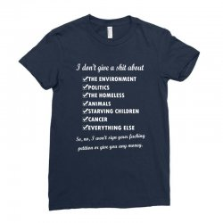 i dont give a shit about the environment politics the homeless Ladies Fitted T-Shirt | Artistshot