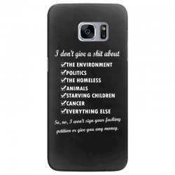 i dont give a shit about the environment politics the homeless Samsung Galaxy S7 Edge Case | Artistshot