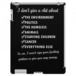 i dont give a shit about the environment politics the homeless iPad 3 and 4 Case | Artistshot