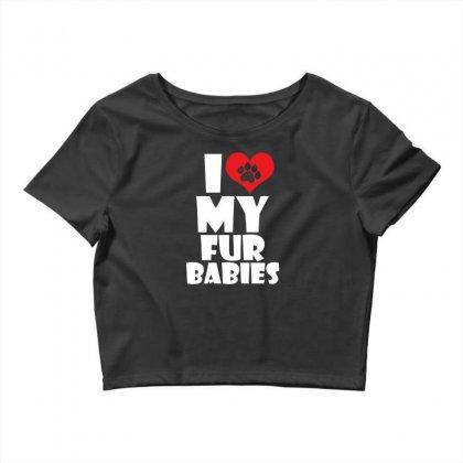 I Love Fur Babies Crop Top Designed By Specstore