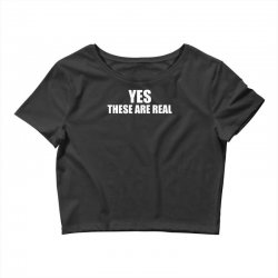 yes these are real funny Crop Top | Artistshot