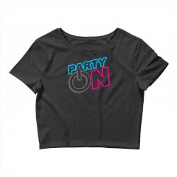 party on Crop Top | Artistshot