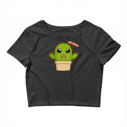 funny cactus hug Crop Top | Artistshot