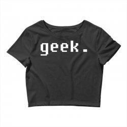 geek Crop Top | Artistshot