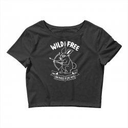 wild and free Crop Top | Artistshot