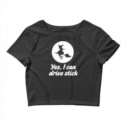 yes, i can drive stick Crop Top | Artistshot