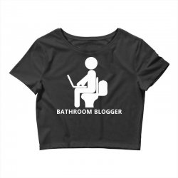 funny bathroom blogger Crop Top | Artistshot