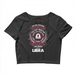 I Never Said I Was Perfect I Am A Libra Crop Top | Artistshot