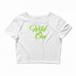 Wild One Crop Top | Artistshot