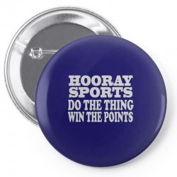 hooray sports win points Pin-back button | Artistshot