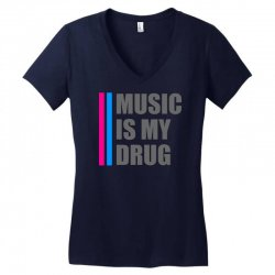 music is my drug Women's V-Neck T-Shirt | Artistshot