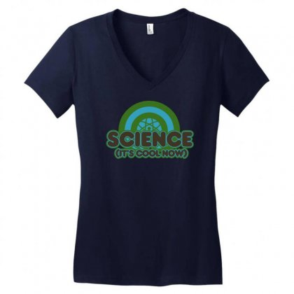 Science It's Cool Now Women's V-neck T-shirt Designed By Gematees