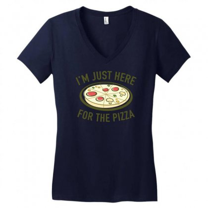 I'm Just Here For The Pizza Women's V-neck T-shirt Designed By Gematees