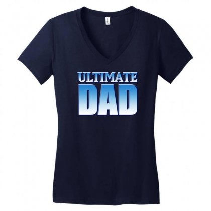 Ultimate Dad Women's V-neck T-shirt Designed By Gematees