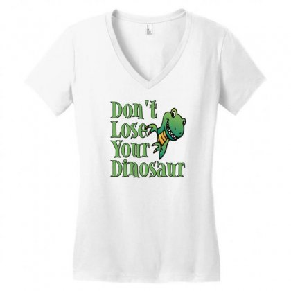 Don't Lose Your Dinosaur Women's V-neck T-shirt Designed By Gematees