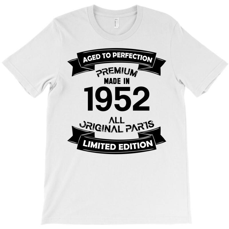 fdffd51c11a41 Custom Premium Vintage 1952 T-shirt By Kasemdesign - Artistshot