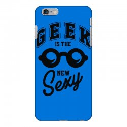 geek is the new sexy! iPhone 6 Plus/6s Plus Case | Artistshot