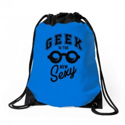 geek is the new sexy! Drawstring Bags | Artistshot